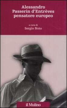 Alessandro Passerin d'Entrèves pensatore europeo - copertina