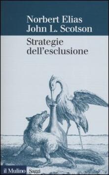 Strategie dell'esclusione - Norbert Elias,John L. Scotson - copertina