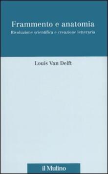 Frammento e anatomia. Rivoluzione scientifica e creazione letteraria.pdf