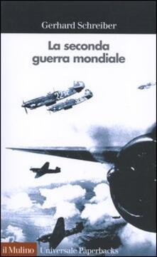 La seconda guerra mondiale - Gerhard Schreiber - copertina