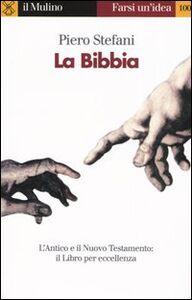 Foto Cover di La Bibbia, Libro di Piero Stefani, edito da Il Mulino
