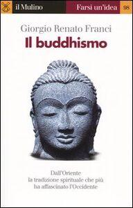 Libro Il buddhismo Giorgio R. Franci