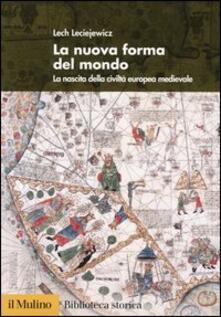 Daddyswing.es La nuova forma del mondo. La nascita della civiltà europea medievale Image