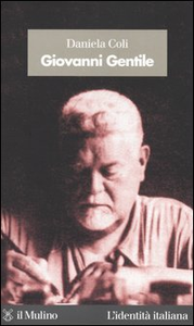 Libro Giovanni Gentile Daniela Coli