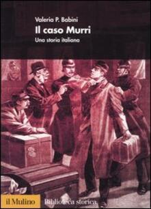 Ristorantezintonio.it Il caso Murri. Una storia italiana Image