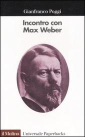 Incontro con Max Weber