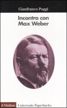 Incontro con Max Weber.pdf