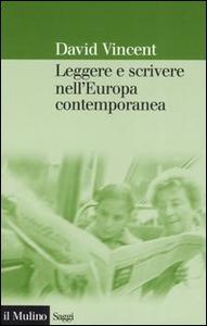 Libro Leggere e scrivere nell'Europa contemporanea David Vincent