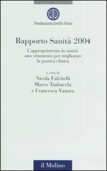 Mercatinidinataletorino.it Rapporto sanità 2004. L'appropriatezza in sanità: uno strumento per migliorare la pratica clinica Image