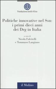 Politiche innovative nel Ssn: i primi dieci anni dei Drg in Italia