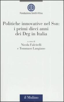 Voluntariadobaleares2014.es Politiche innovative nel Ssn: i primi dieci anni dei Drg in Italia Image