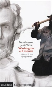 Washington e il mondo. I dilemmi di una superpotenza