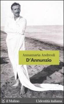 D'Annunzio - Annamaria Andreoli - copertina