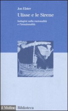 Amatigota.it Ulisse e le sirene. Indagini sulla razionalità e l'irrazionalità Image