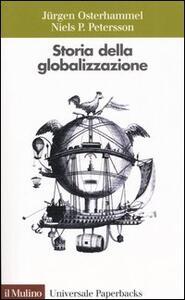 Storia della globalizzazione. Dimensioni, processi, epoche