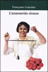 Libro L' economia cinese Françoise Lemoine