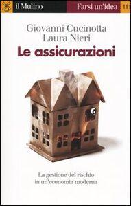 Libro Le assicurazioni Giovanni Cucinotta , Laura Nieri