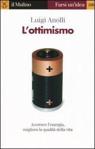Libro L' ottimismo Luigi Anolli