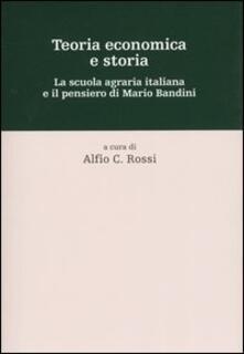 Camfeed.it Teoria economica e storia. La scuola agraria italiana e il pensiero di Mario Bandini Image