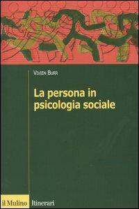 La persona in psicologia sociale