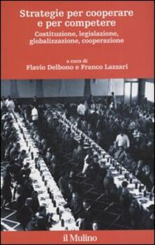 Strategie per cooperare e per competere. Costituzione, legislazione, globalizzazione, cooperazione.pdf