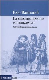 La dissimulazione romanzesca. Antropologia manzoniana