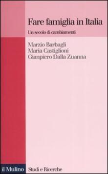Librisulladiversita.it Fare famiglia in Italia. Un secolo di cambiamenti Image