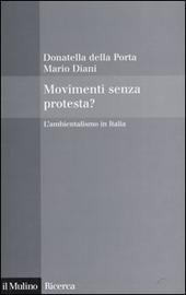 Movimenti senza protesta? L'ambientalismo in Italia