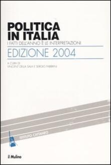 Promoartpalermo.it Politica in Italia. I fatti dell'anno e le interpretazioni (2004) Image