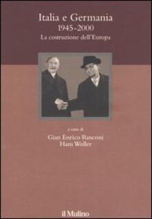 Italia e Germania 1945-2000. La costruzione dell'Europa - copertina