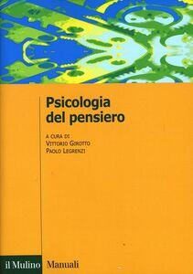 Foto Cover di Psicologia del pensiero, Libro di  edito da Il Mulino