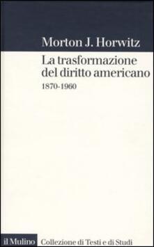 Antondemarirreguera.es La trasformazione del diritto americano. 1870-1960 Image