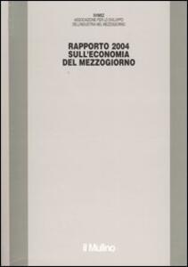 Rapporto Svimez 2004 sull'economia del Mezzogiorno