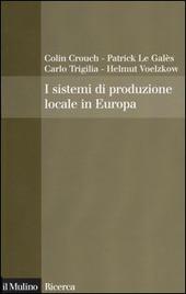 I sistemi di produzione locale in Europa