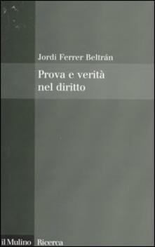 Prova e verità nel diritto - Jordi Ferrer Beltrán - copertina