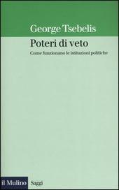 Poteri di veto. Come funzionano le istituzioni politiche