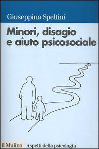 Foto Cover di Minori, disagio e aiuto psicosociale, Libro di  edito da Il Mulino