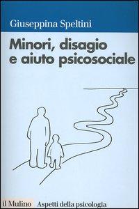 Libro Minori, disagio e aiuto psicosociale