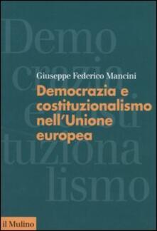 Listadelpopolo.it Democrazia e costituzionalismo nell'Unione Europea Image