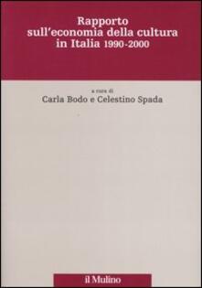 Rapporto sull'economia della cultura in Italia 1990-2000 - copertina