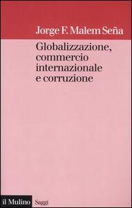 Globalizzazione, commercio internazionale e corruzione