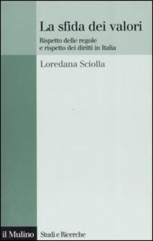 Mercatinidinataletorino.it La sfida dei valori. Rispetto delle regole e rispetto dei diritti in Italia Image
