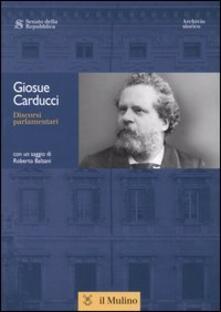 Discorsi parlamentari - Giosuè Carducci - copertina