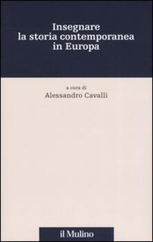 Insegnare la storia contemporanea in Europa - copertina