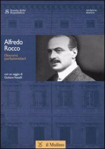 Libro Discorsi parlamentari. Con CD-ROM Alfredo Rocco