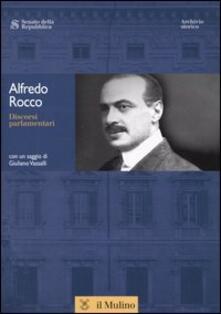 Discorsi parlamentari. Con CD-ROM - Alfredo Rocco - copertina