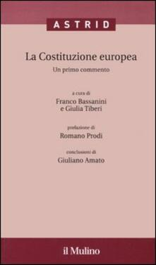 La Costituzione europea. Un primo commento. Con CD-ROM - copertina