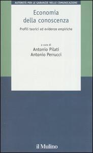 Economia della conoscenza. Profili teorici ed evidenze empiriche