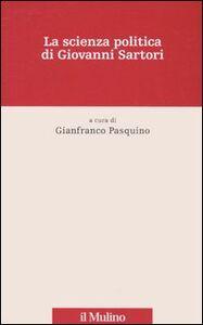 Libro La scienza politica di Giovanni Sartori