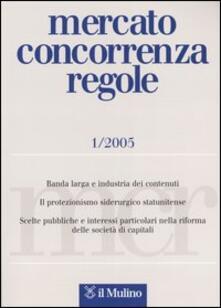 Mercato concorrenza regole (2005). Vol. 1 - copertina